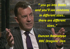 Duncan Bannatyne Condoms