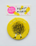 """all day every day"" riso print pocket mirror"