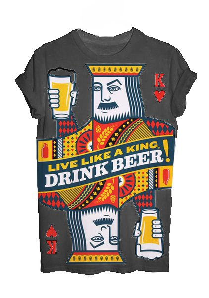Unisex Drink Like King Graphic T Shirts