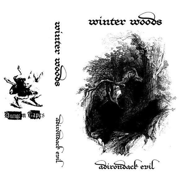 "WINTER WOODS ""Adirondack Evil"" Cassette Tape"