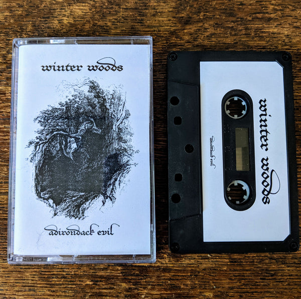 "WINTER WOODS ""Adirondack Evil"" Tape"