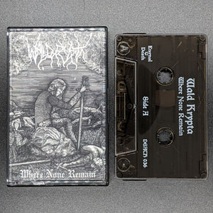 "WALD KRYPTA ""Where None Remain"" Pro-Tape"