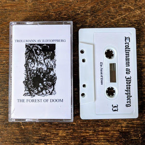 "TROLLMANN AV ILDTOPPBERG ""The Forest of Doom"" Tape"