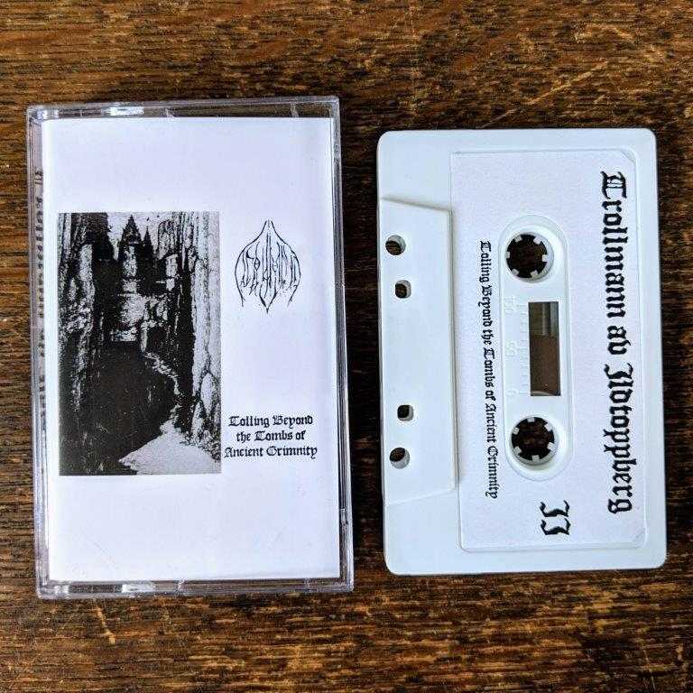 "TROLLMANN AV ILDTOPPBERG ""Tolling Beyond The Tombs..."" Tape"