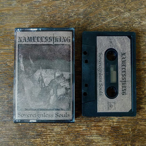 "NAMELESS KING ""Soverignless Souls"" Pro-Tape"