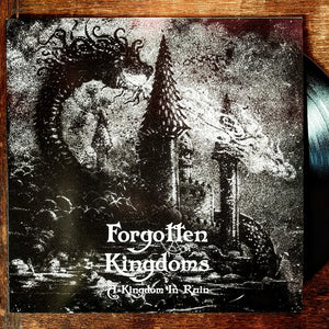 "FORGOTTEN KINGDOMS ""A Kingdom in Ruin"" Vinyl LP"
