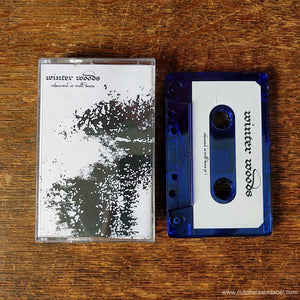 "WINTER WOODS ""Rehearsal at Troll Dome"" Cassette Tape"