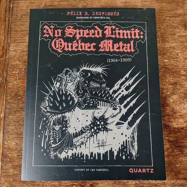 [SOLD OUT] NO SPEED LIMIT: QUEBEC METAL 1964-1989 Softcover Book