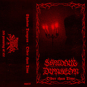 "SHADOW DUNGEON ""Older Than Time"" tape (PRE-ORDER)"
