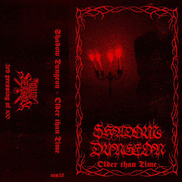"SHADOW DUNGEON ""Older Than Time"" tape"