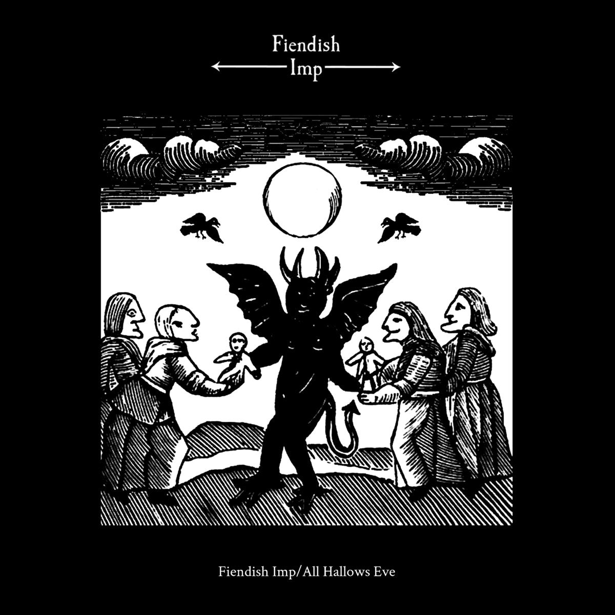 "FIENDISH IMP ""Fiendish Imp / All Hallows Eve"" Vinyl LP"