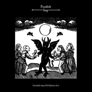 "FIENDISH IMP ""Fiendish Imp / All Hallows Eve"" Vinyl LP w/ Metal Pin (PREORDER)"