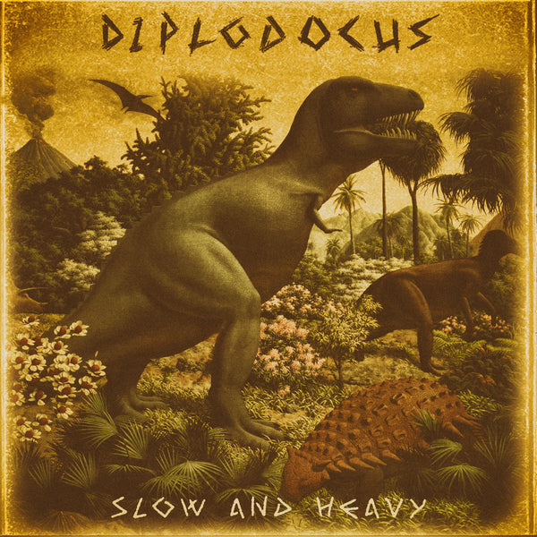 "DIPLODOCUS ""Slow and Heavy"" (Tyrannic Edition) CD"