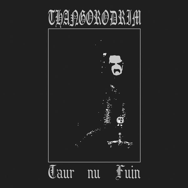 "THANGORODRIM ""Taur Nu Fuin"" CD"