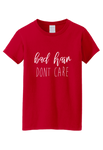 Bad hair dont care t-shirt
