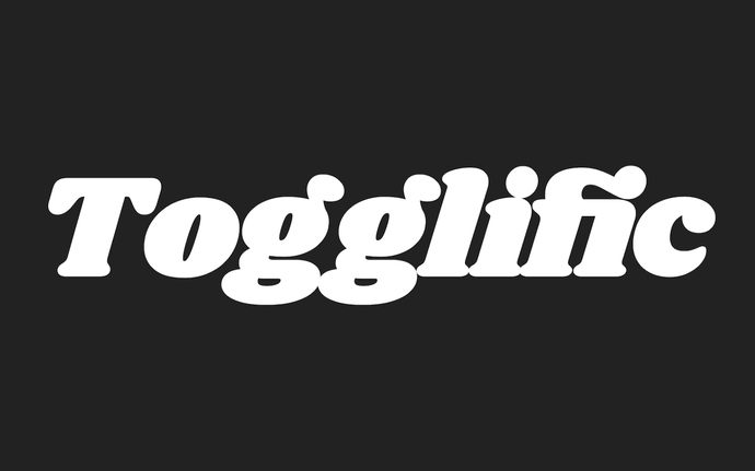 Introducing Togglific