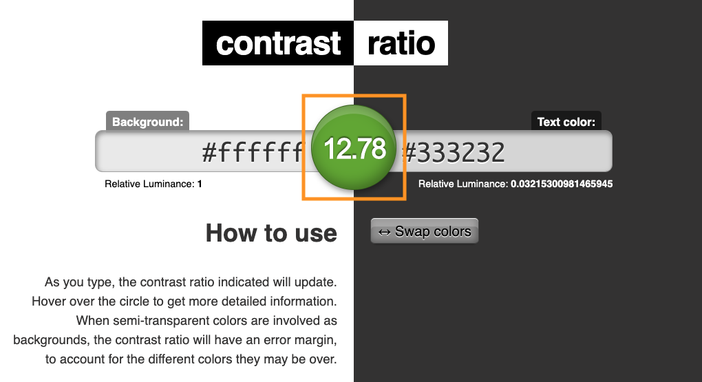 Screenshot of Color-Ratio.com with background color of #FFFFFF and foreground color of #333232 resulting in a passing ratio of 12.78:1.