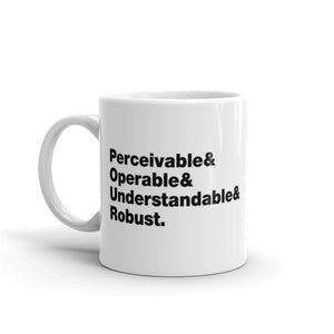 "Black ""Perceivable & Operable & Understandable & Robust"" words on left and right side of white coffee mug."