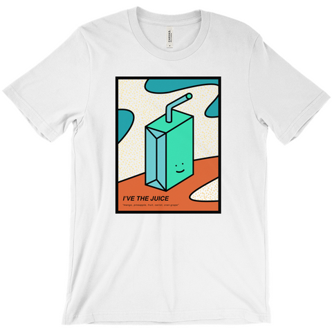 I've The Juice T-Shirt