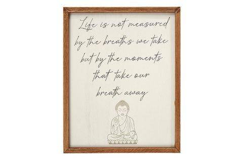 "Buddha Wall Plaque A beautiful wooden wall plaque by Richard Lang featuring A Buddha reading ""Life is not measured by the breaths we take but by the moments that take our breath away""/Giftworks, Ennis&Galway"