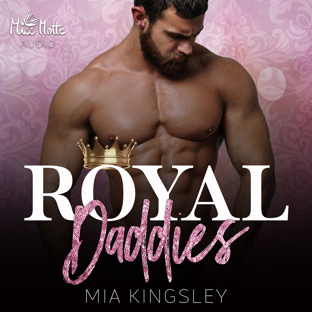 Royal Daddies Mp3 Miss Motte Audio