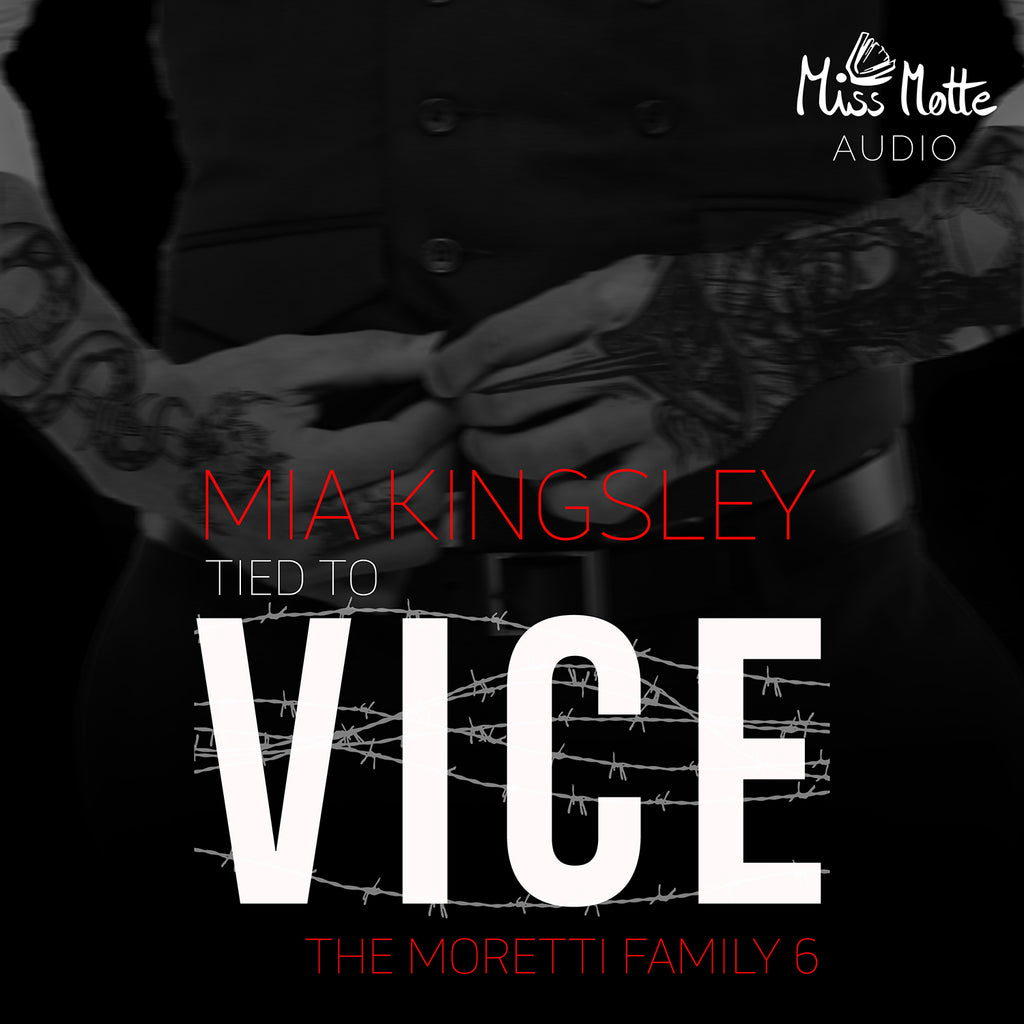 Tied To Vice The Moretti Family 6 Mp3 Miss Motte Audio