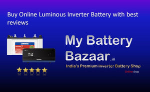 Buy Online Luminous Inverter Battery with best reviews