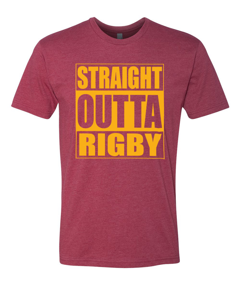 RIGBY HS – Next Level Fitted Crew Tee – Straight Outta Rigby (Gold/Maroon)