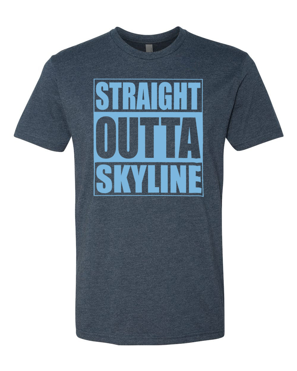 SKYLINE HS – Next Level Fitted Crew Tee – Straight Outta Skyline (Columbia/Navy Heather)