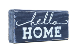 Hello, Home. Wooden Sign