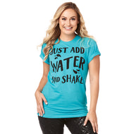 Just Add Water AQUA Zumba® Instructor Tee - ZIN™ Membership will be verified AS WELL AS SPECIALITY LICENCE