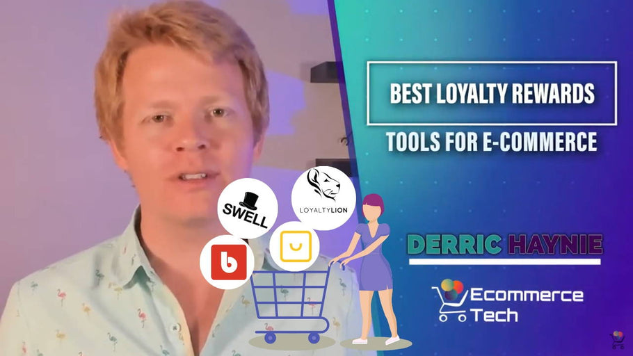 The Best Loyalty Rewards Tools for Ecommerce