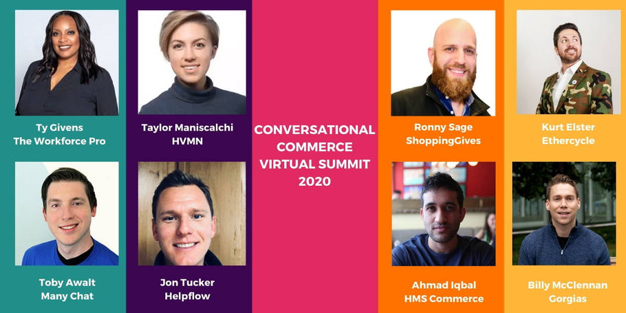 Improving Customer Experience Using Conversational Commerce Virtual Summit Recap