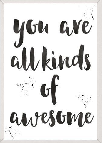 Beskpoke Print - You are all kinds of Awesome - A4 Size - Unframed