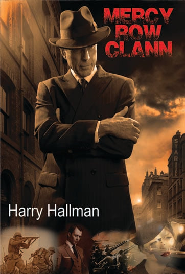 Mercy Row Clann- Book Two  Paperback version by Harry Hallman