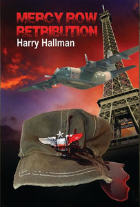 Mercy Row Retribution- Paperback Book Three by Harry Hallman