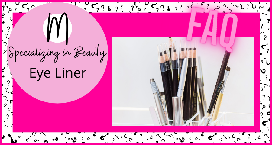 Eye Liner Frequently Asked Questions