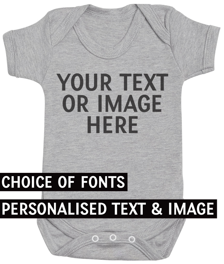 PERSONALISED Your Own Text or Photo - Baby Bodysuit