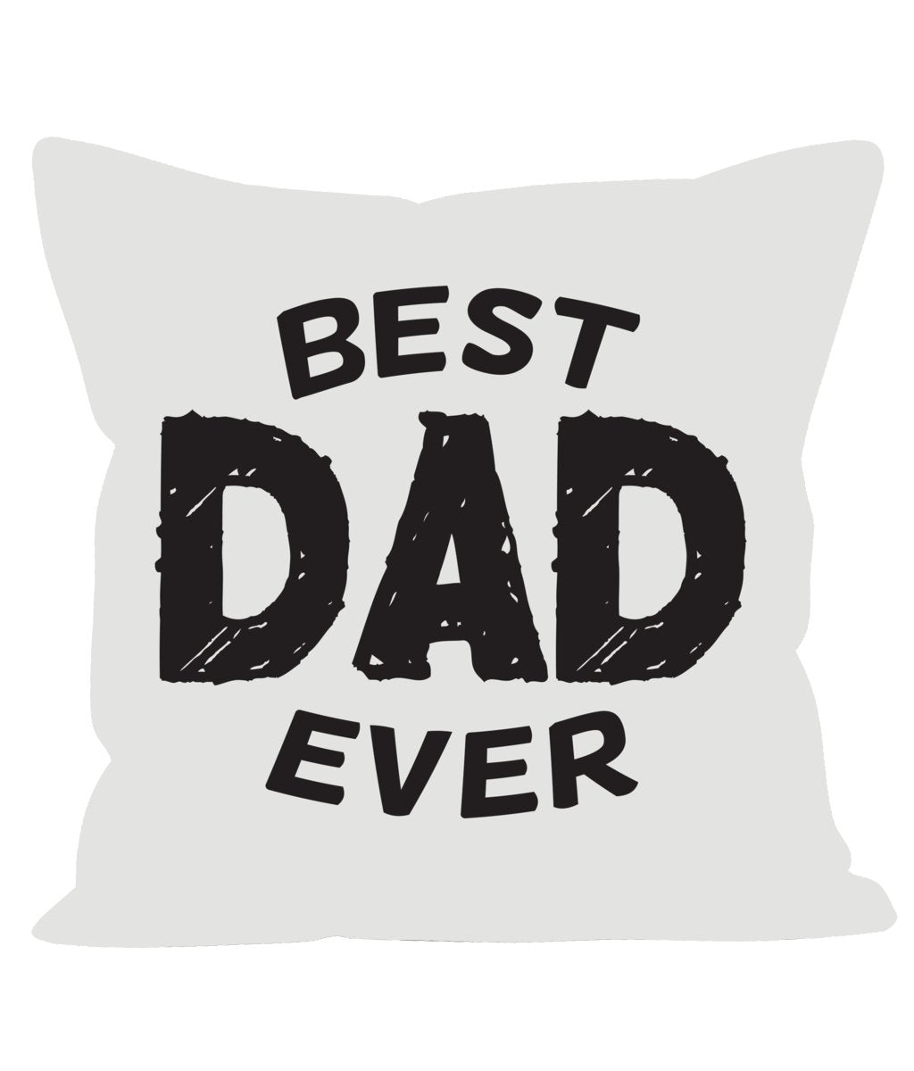 Best Dad Ever Sofa Cushions - The Gift Project