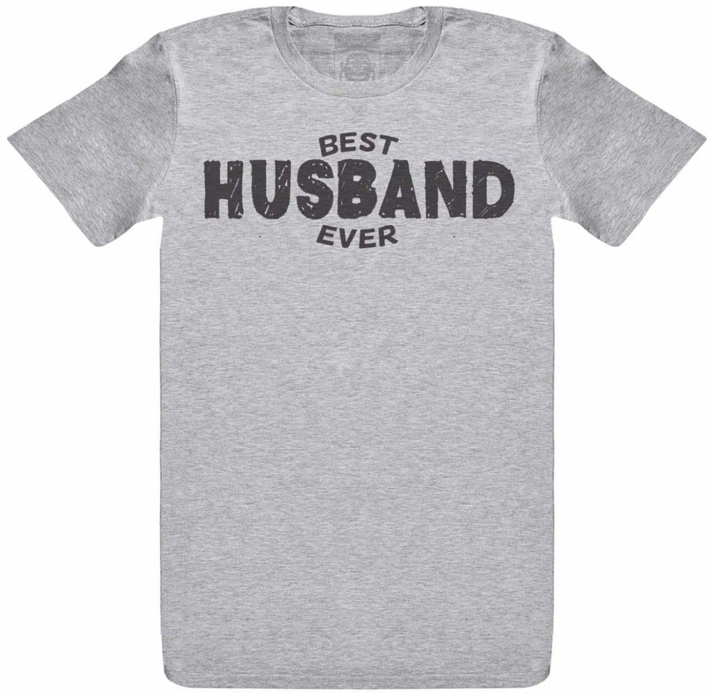 Best Ever Husband - Mens T- Shirt - The Gift Project