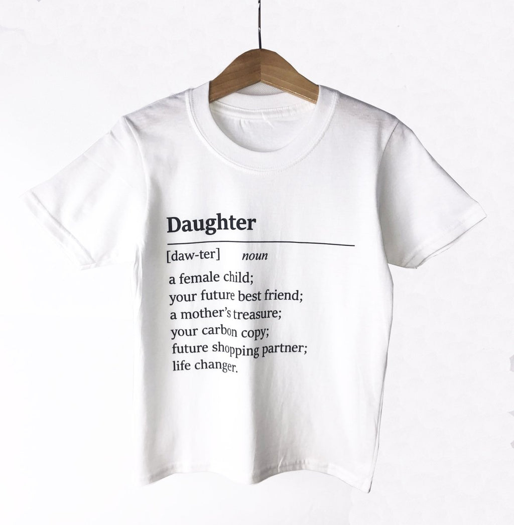 Daughter Noun- Baby T-Shirt / Kids T-Shirt - The Gift Project