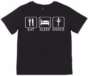 Eat, Sleep, Dance - Kid's T Shirt - The Gift Project