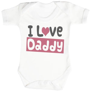 I Love Daddy Baby Bodysuit - The Gift Project