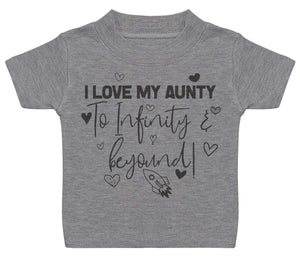 I Love My Aunty To Infinity & Beyond - Baby T-Shirt - The Gift Project