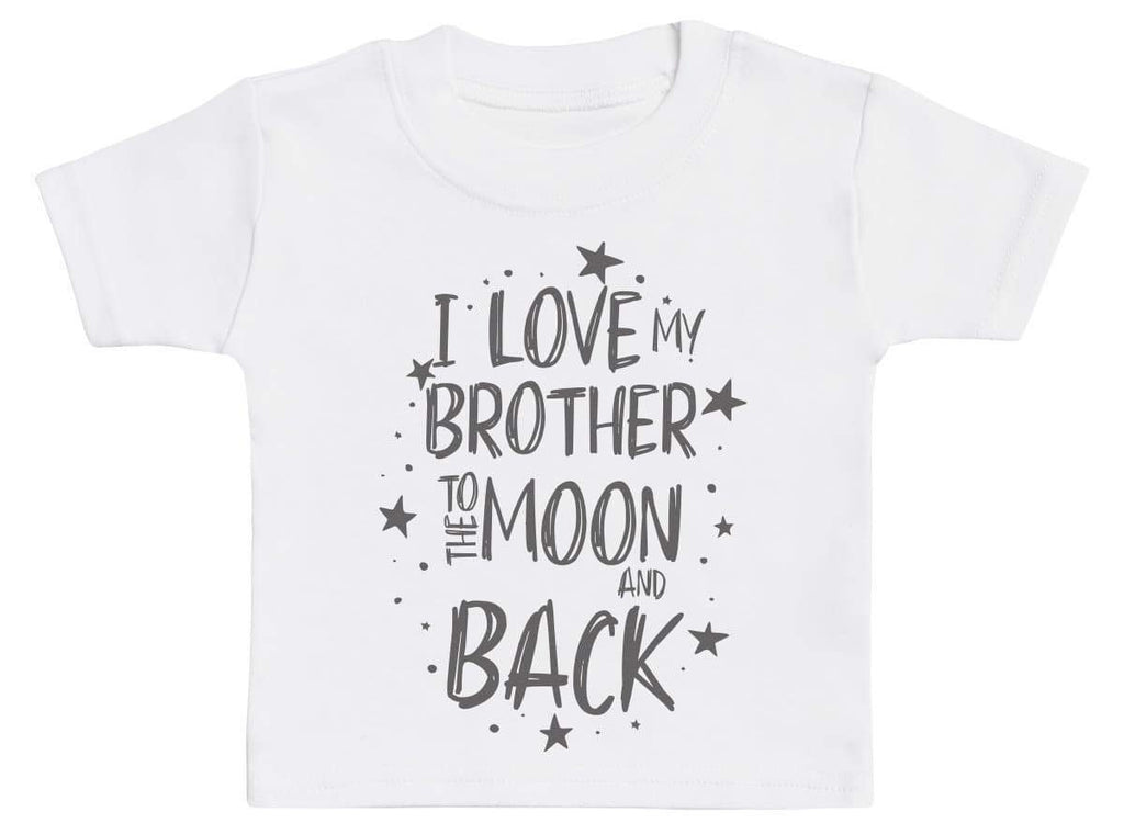 I Love My Brother To The Moon And Back Baby T-Shirt - The Gift Project
