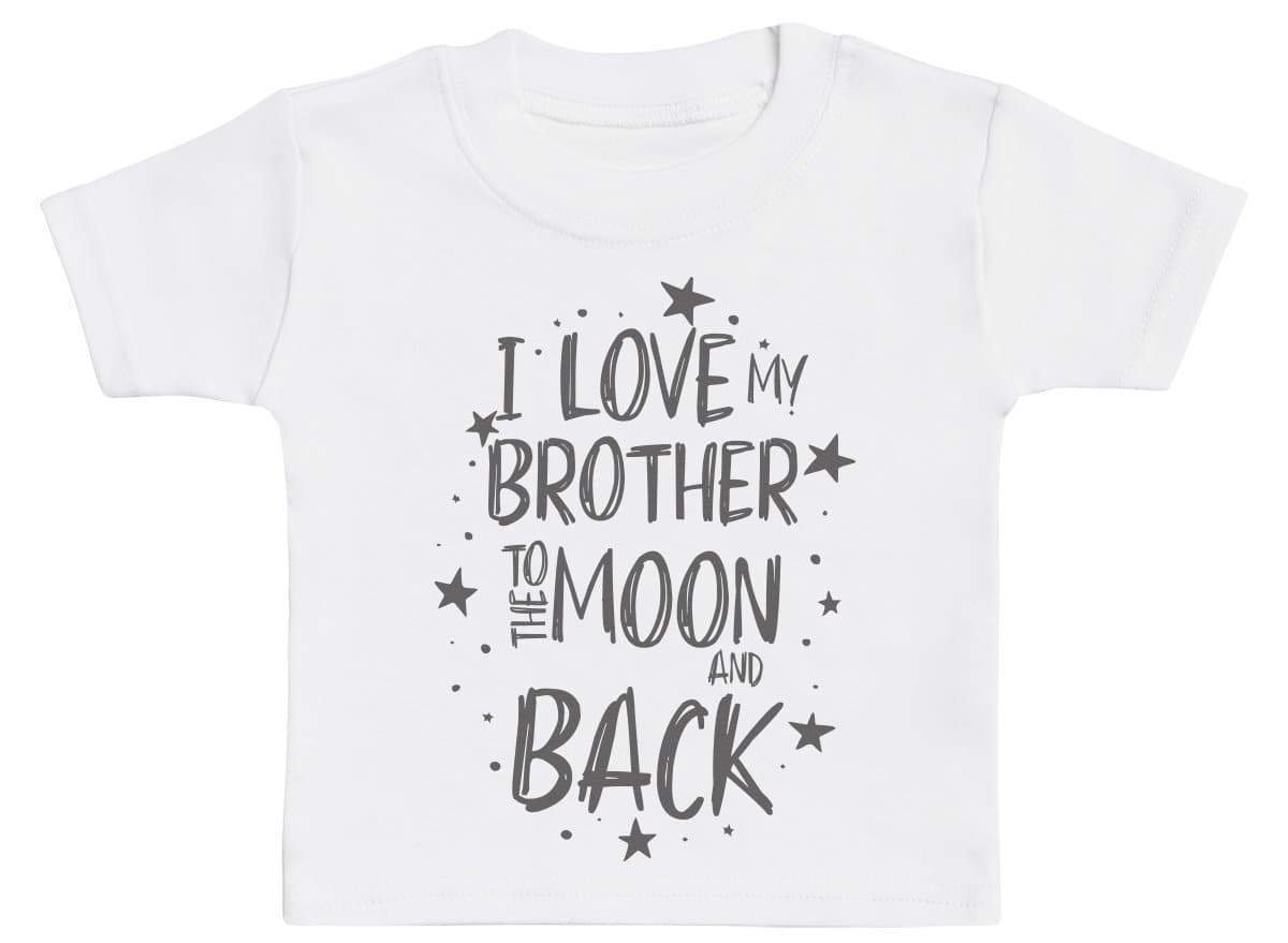 My Brother Loves me to the Moon and Back Cute Childrens Kids Tee T-Shirt