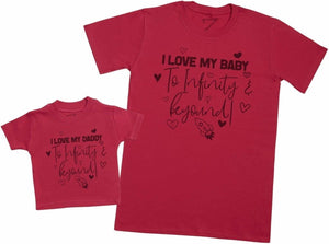 I Love My Daddy & Baby To Infinity & Beyond - Mens T Shirt & Baby T-Shirt - The Gift Project