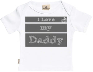 I Love My Daddy Short Sleeve Baby T-Shirt - Baby T Shirt Gift - The Gift Project