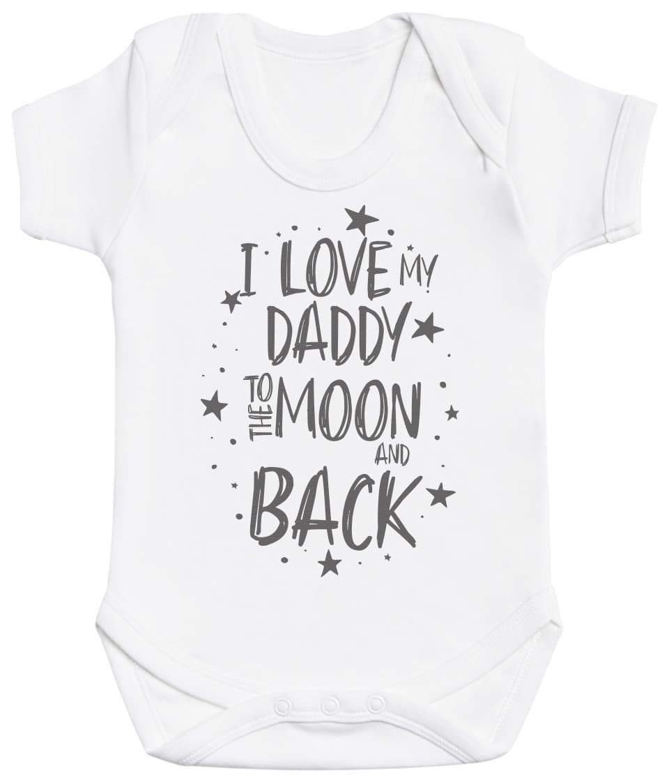 I Love My Daddy To The Moon And Back Baby Bodysuit - The Gift Project