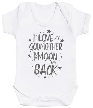 I Love My GodMother To The Moon And Back Baby Bodysuit - The Gift Project